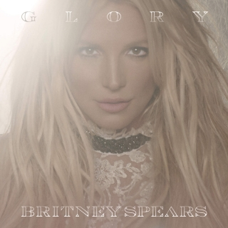 Glory (Deluxe Edition) - Britney Spears
