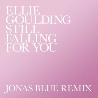 Still Falling For You (Remix Single ) - Ellie Goulding