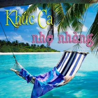 Khúc Ca Nhẹ Nhàng - Various Artists