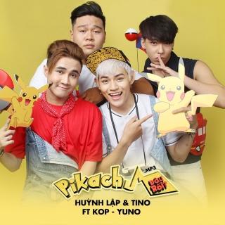 Pikachu Đâu Rồi (Single) - Tino, KOP, Huỳnh Lập, Yuno