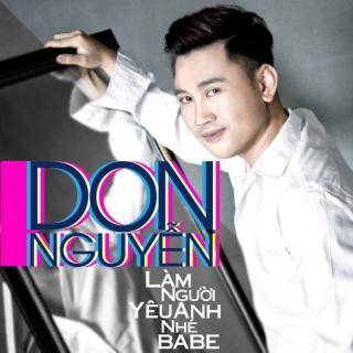 Làm Người Yêu Anh Nhé Babe (Single) - Don Nguyễn