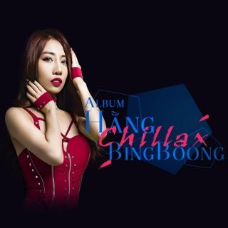 Chillax - Hằng BingBoongTùng Acoustic