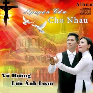 Nguyện Cầu Cho Nhau - Vũ HoàngThu Trang (MC)