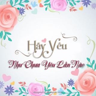 Hãy Yêu Như Chưa Yêu Lần Nào - Various Artists