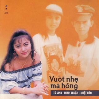 Vuốt Nhẹ Má Hồng - Minh ThuậnNhật Hào