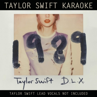 Taylor Swift Karaoke: 1989 (Deluxe Edition) - Taylor Swift