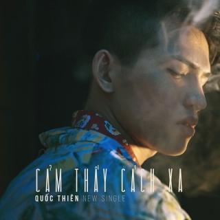 Cảm Thấy Cách Xa (Single) - Quốc Thiên