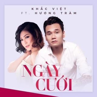 Ngày Cưới (Single) - Khắc ViệtHương Tràm