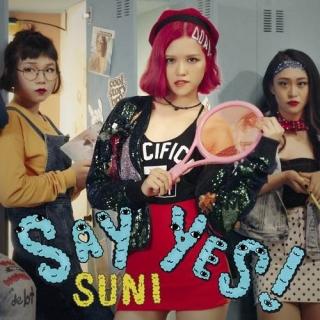 Say Yes (Single) - Suni Hạ Linh