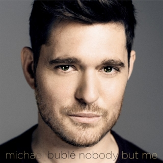 Nobody But Me (Deluxe Version) - Michael Bublé