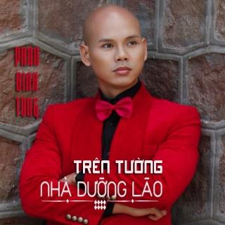 Trên Tường Nhà Dưỡng Lão (Single) - Phan Đinh Tùng