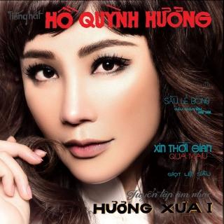 Hương Xưa - Hồ Quỳnh Hương