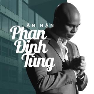 Ân Hận (Single) - Phan Đinh Tùng