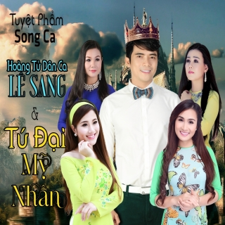 Song Ca Lê Sang Và Tứ Đại Mỹ Nhân - Lê Sang, Various Artists