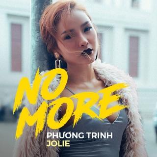 No More - Phương Trinh Jolie
