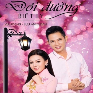 Đôi Đường Biệt Ly - Vũ HoàngThu Trang (MC)