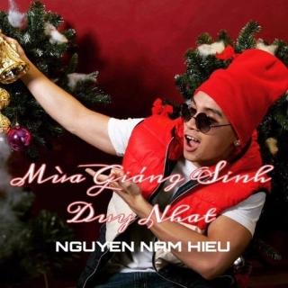 Mùa Giáng Sinh Duy Nhất (Single) - Nguyễn Nam Hiếu