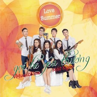 Love Summer - Gọi Hè Yêu Thương - Mắt Ngọc, V.Music New