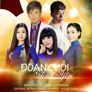 Đoạn Cuối Tình Yêu - Various Artists, Đan Phương