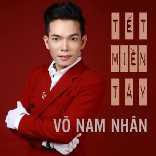Tết Miền Tây (Single) - Võ Nam Nhân