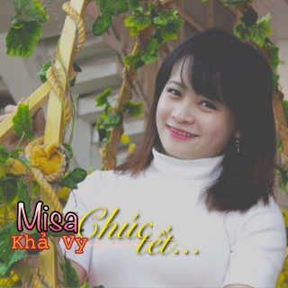 Chúc Tết - Misa Khả Vy