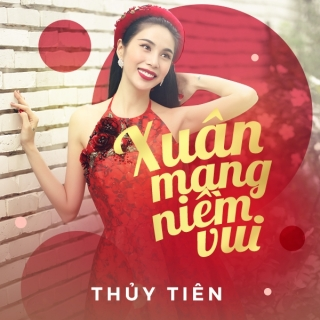 Xuân Mang Niềm Vui (Single) - Thủy Tiên