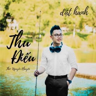 Thu Điếu (Single) - Dật Hanh