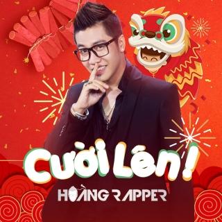 Cười Lên - Hoàng Rapper