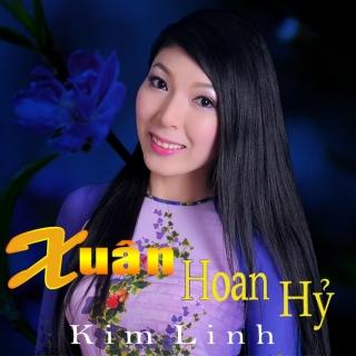 Xuân Hoan Hỷ - Kim Linh