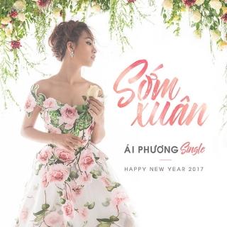 Sớm Xuân (Single) - Ái Phương