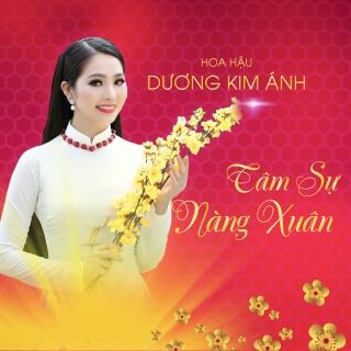 Tâm Sự Nàng Xuân (Single) - Dương Kim Ánh