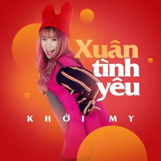 Xuân Tình Yêu - Khởi MyKelvin Khánh