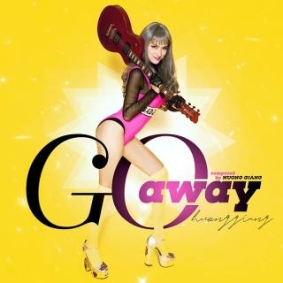 Go Away (The Remix 2017) - Hương Giang Idol