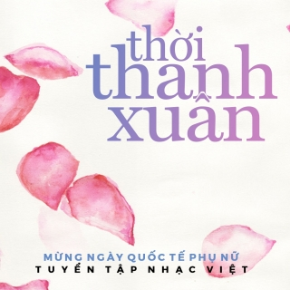 Thời Thanh Xuân - Various Artists