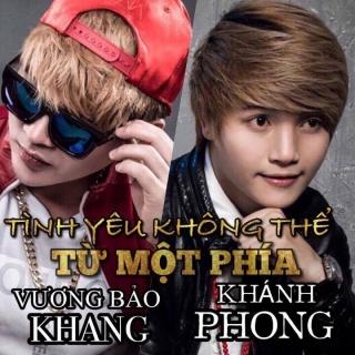 Tình Yêu Không Thể Từ Một Phía (Single) - Khánh Phong
