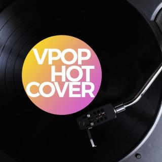 Những Bài Hát Việt Cover Hay Nhất - Various Artists
