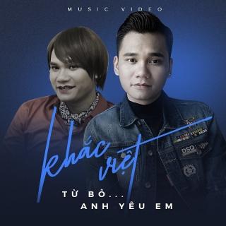 Anh Yêu Em (Single) - Khắc Việt