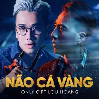 Não Cá Vàng (Single) - Only CLou Hoàng