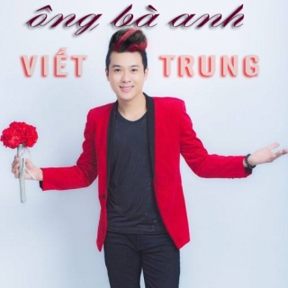 Ông Bà Anh (Single) - Viết Trung