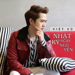 Nhật Ký Ngày Ngủ Yên - Việt Vũ