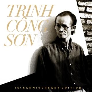 Trịnh Công Sơn (16th Anniversary) - Various Artists