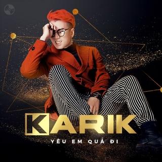 Yêu Em Quá Đi (Single) - Karik