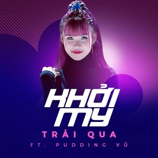 Trải Qua (Single) - Khởi MyKelvin KhánhTuấn Hii