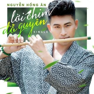 Lời Chim Đỗ Quyên (Single) - Nguyễn Hồng Ân