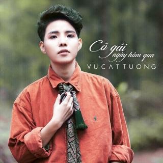 Cô Gái Ngày Hôm Qua (Cô Gái Đến Từ Hôm Qua OST) - Vũ Cát Tường