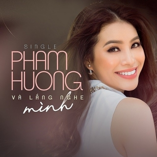 Và Lắng Nghe Mình (Single) - Phạm Hương