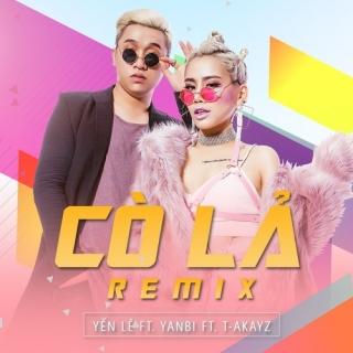 Cỏ Lả (Remix) - Yanbi, Yến Lê, T Akayz