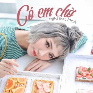 Có Em Chờ (Single) - MIN