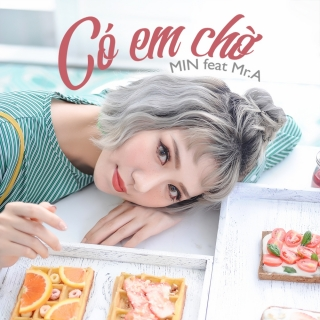 Có Em Chờ (Single) - MINERIK