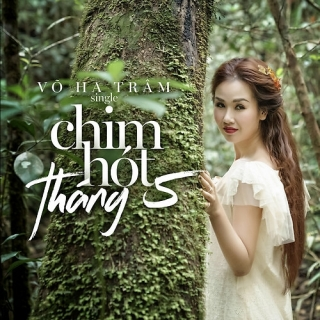 Chim Hót Tháng 5 (Single) - Võ Hạ Trâm